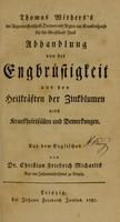 view Abhandlung von der Engbrüstigkeit und den Heilkräften der Zinkblumen ... / Aus dem Englischen von C.F. Michaelis.