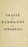 view Traité de bandages et appareils / Par le Cit. Thillaye.