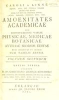 view Amoenitates academicae, seu dissertationes variae physicae, medicae, botanicae / Curante D.J.C.D. Schrebero. [Acc. C. a Linné fil. ... Dissertationes botanicae collectae].