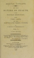 view Medical extracts: on the nature of health, with practical observations: and the laws of the nervous and fibrous systems