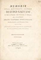view Memorie sulla elettricità animale / Di Luigi Galvani ... al celebre abate Lazzaro Spallanzani ... ; Aggiunte alcune elettriche esperienze di Gio. Aldini.