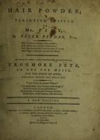view Hair powder ; a plaintive epistle to Mr. Pitt