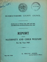 view Report upon maternity and child welfare for the year 1927 / Monmouthshire County Council.