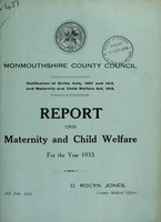 view Report upon maternity and child welfare for the year 1933 / Monmouthshire County Council.
