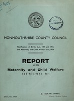 view Report upon maternity and child welfare for the year 1937 / Monmouthshire County Council.