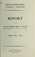 view [Report 1950-1953] / Medical Officer of Health, Montgomeryshire County Council.
