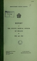 view [Report 1962-1963] / Medical Officer of Health, Montgomeryshire County Council.