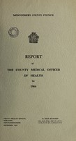 view [Report 1964] / Medical Officer of Health, Montgomeryshire County Council.