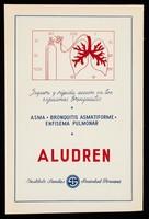 view Aludren : segura y rápida acción en los espasmos bronquiales : asma, bronquitis asmatiforme, enfisema pulmonar / Instituto Sanitas Sociedad Peruana.