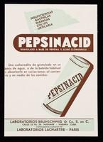 view Pepsinacid : granulado a base de pepsina y acido clorhidrico : insuficiencias gastricas, diarreas, colitis, urticaria / Laboratorios Brunschwig & Co.