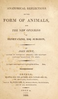view Anatomical reflections on the form of animals and the new opinions of Henry Cline, Esq. Surgeon