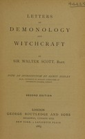 view Letters on demonology and witchcraft / by Sir Walter Scott, bart ; with an introduction by Henry Morley.
