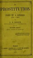 view La prostitution à Paris et à Londres / par C.J. Lecour.