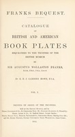 view Catalogue of British and American book plates bequeathed to the trustees of the British museum by Sir Augustus Wollaston Franks / by E.R.J. Gambier Howe.