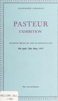 view Pasteur exhibition : Science Museum, South Kensington : 9th April - 26th May 1947.