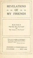 """view Revelations of my friends / by the author of """"The truth about my friends"""" and """"The fortunes of my friends."""""""