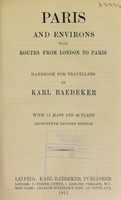 view Paris and environs with routes from London to Paris : handbook for travellers / by Karl Baedeker.