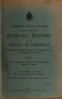 view [Report 1915] / Sanitary Committee [- Medical Officer of Health], Cornwall County Council.