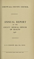 view [Report 1958] / Sanitary Committee [- Medical Officer of Health], Cornwall County Council.