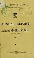 view [Report 1947] / School Medical Officer of Health, Devon County Council.