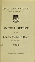view [Report 1938] / Medical Officer of Health, Devon County Council.