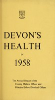 view [Report 1958] / Medical Officer of Health, Devon County Council.