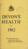 view [Report 1962] / Medical Officer of Health, Devon County Council.