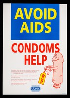 view Avoid AIDS, condoms help : nowadays, when you have sex, you need to protect yourself. Condoms are the only sure way ... / Durex Information Service for Sexual Health.