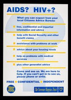 view AIDS? HIV+? : What you can expect from your Citizens Advice Bureau ... / Citizens Advice Bureau ; Terrence Higgins Trust.