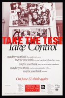 view Take the test, take control ... National HIV testing day June 27 = Hasta la pruera toma control / a project of the National Association of People with AIDS.