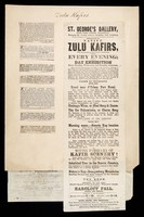 view Zulu Kafirs : Exhibition of native Zulu Kafirs, with the sanction of the colonial authorities ...  / St. George's Gallery, Hyde Park Corner, Piccadilly, formerly the Chinese Museum (including both galleries).