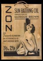 view Zon sun bathing oil makes you a glorious brown : prevents sunburn blistering & is anti-midge bite : 1/6 & 2/9.