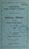 view [Report 1951] / Medical Officer of Health, Gloucester R.D.C.