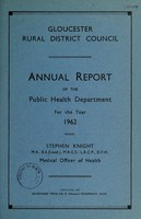 view [Report 1962] / Medical Officer of Health, Gloucester R.D.C.