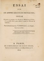 view Essai sur les aphthes des enfans nouveau-nés : thèse présentée et soutenue à la Faculté de Médecine de Paris, le 24 juillet 1815 ... / par Louis-Alexandre Vandewalle, né à Staple.