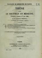view Thèse pour le doctorat en médecine : présentée et soutenue le 7 juin 1842, / par H. Algernon Weddell ... I. Du diagnostic et du pronostic des névralgies de la face.