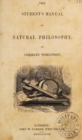 view The student's manual of natural philosophy / [Charles Tomlinson].