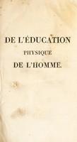 view De l'éducation physique de l'homme / Par Ml. Friedländer.