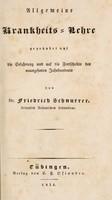 view Allgemeine Krankheits-Lehre gegründet auf die Erfahrung und auf die Fortschritte des neunzehnten Jahrhunderts / [Friedrich Schnurrer].
