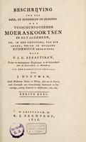 view Beschrijving van den aard, de kenmerken en genezing der tusschenpoozende moeraskoortsen in het algemeen, en, in het bijzonder, van die genen, welke in Holland epidemisch heerschen ...