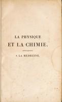 view La physique et la chimie, appliquées à la médecine / Par John Ayrton Paris.