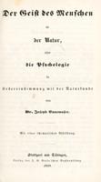 view Der Geist des Menschen in der Natur oder die Psychologie in Uebereinstimmung mit der Naturkunde / [Joseph Ennemoser].