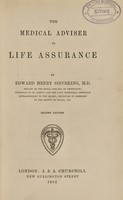 view The medical adviser in life assurance / by Edward Henry Sieveking.