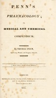 view Penn's pharmacology; or, medical and chemical compendium / By Thomas Penn.