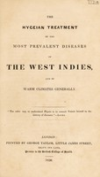 view The Hygeian treatment of the most prevalent diseases of the West Indies, and of warm climates generally / [Anon].