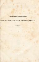 view Medicinisch-chirurgisch-therapeutisches Wörterbuch oder Repertorium der vorzüglichsten Kurarten, die in dem Zeitraume von 1750 bis 1838, mit Rückblicken auf die ältere und älteste Zeit ... angewendet ... worden sind