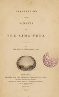 view Translation of the Sanhitá of the Sáma Veda / By J. Stevenson.