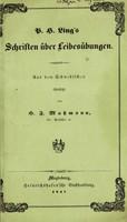 view P. H. Ling's Schriften über Leibesübungen / Aus dem Schwedischen übersetzt von H.F. Massmann.