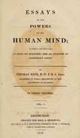 view Essays on the powers of the human mind; to which are prefixed, an essay on quantity, and an analysis of Aristotle's logic / By Thomas Reid.