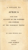 view A voyage to Africa; with some account of the manners and customs of the Dahomian people / By John M'Leod, M.D.